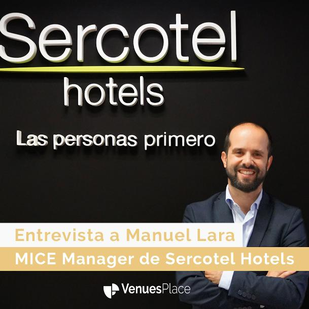 Manuel Lara, MICE Manager de Sercotel Hotels: