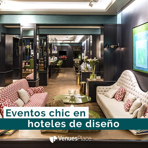 12 hoteles para eventos exclusivos Vivimos en