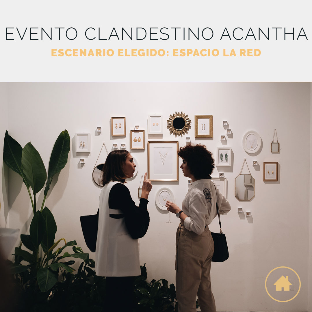 Acantha Joyas elige uno de los espacios de VenuesPlace para su evento clandestino