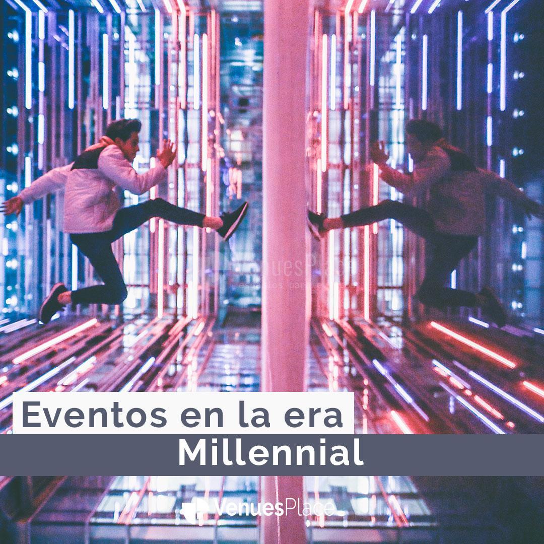 Millennials y eventos