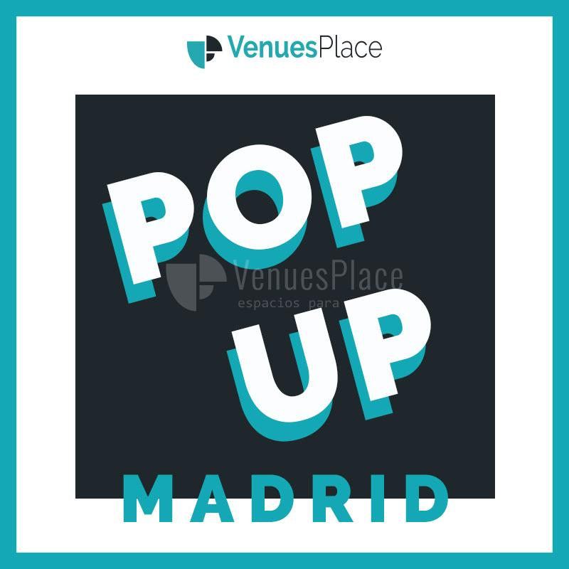Los mejores espacios de Madrid para organizar Pop Up Stores