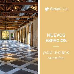 ¡Novedades abril! Nuevos espacios para eventos sociales