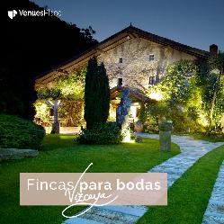 Las mejores fincas para bodas en Vizcaya