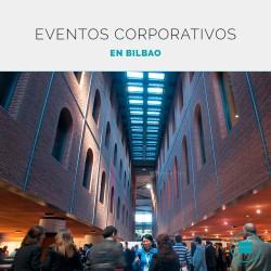 Organiza tu evento de empresa en Bilbao