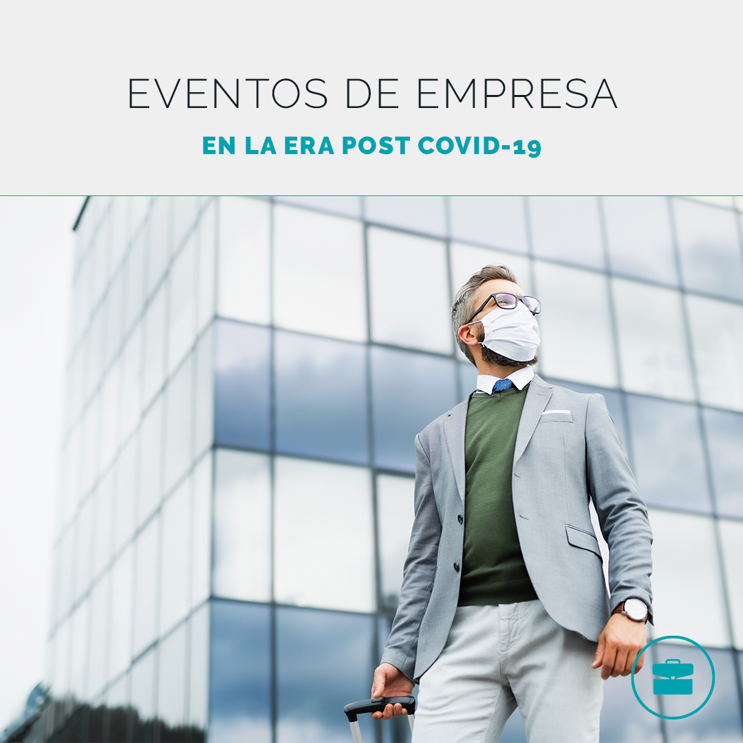 Eventos corporativos en la era post Coronavirus