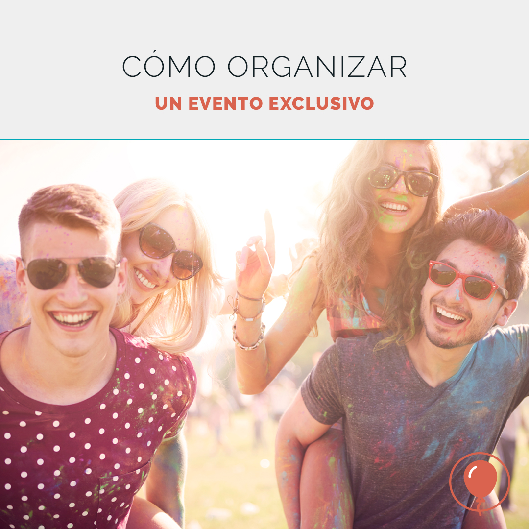 Cómo organizar un evento exclusivo