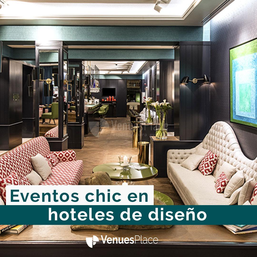 Eventos chic en hoteles de diseño