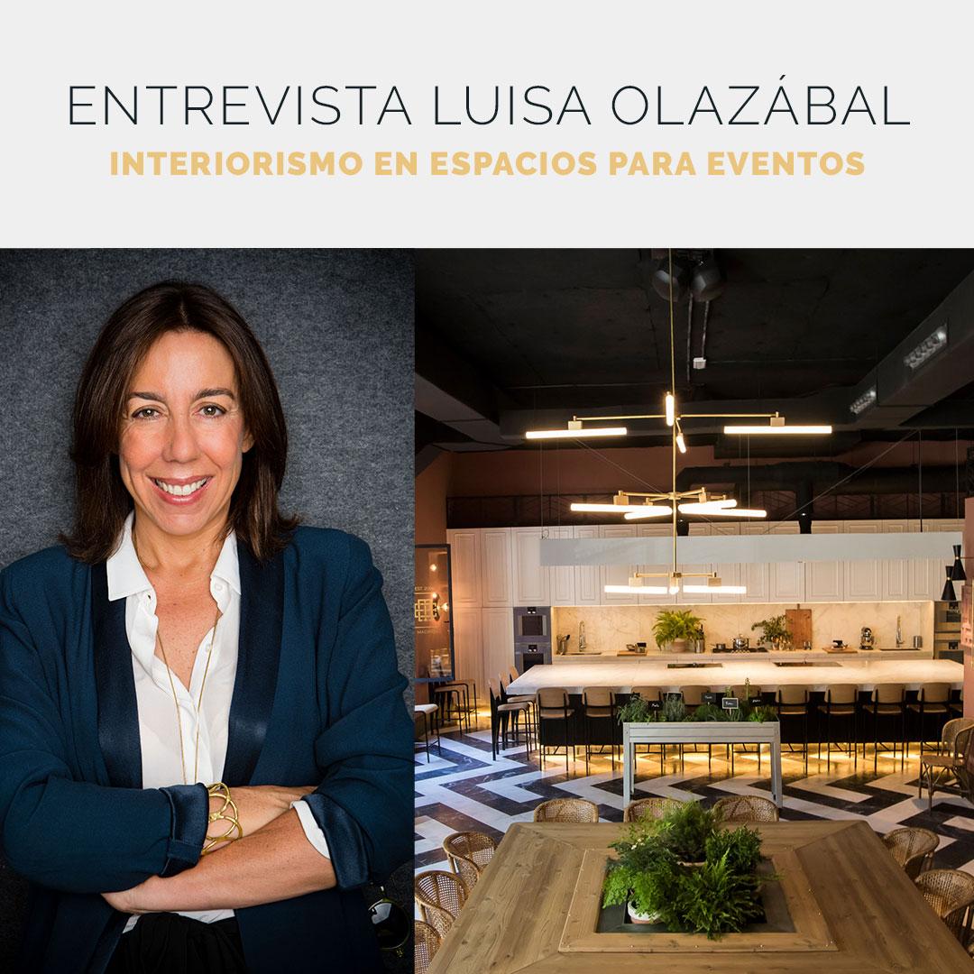 Entrevista a Luisa Olazábal, interiorista de espacios para eventos
