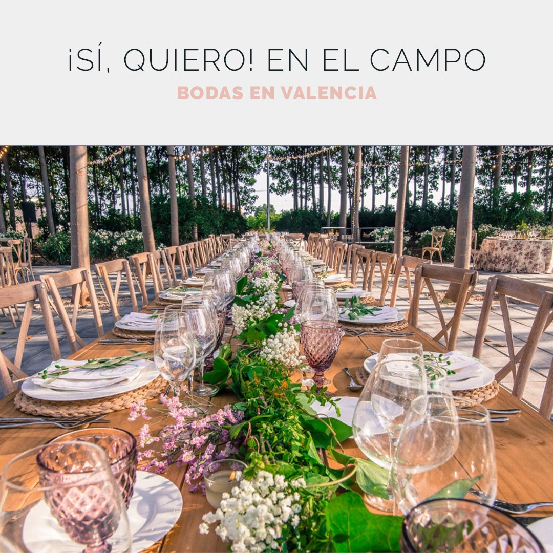 Las mejores fincas para bodas en Valencia