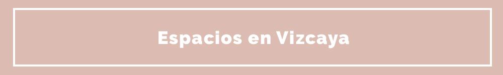 Espacios para bodas en Vizcaya