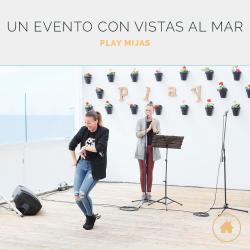Play Mijas, un espacio para eventos con vistas al mar en Málaga